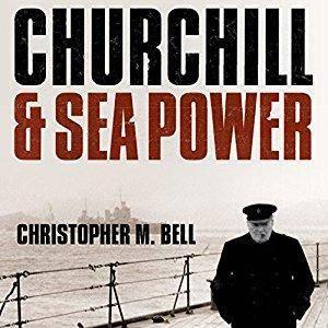 Churchill and Sea Power [Audiobook]