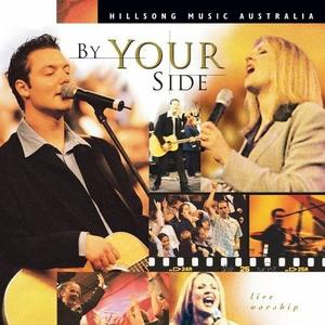 Hillsong - By Your Side: Live Worship [LIVE] (1999)