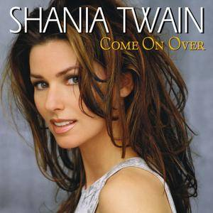 Shania Twain - Come On Over (International Version Revisited) (1999/2017) [Official Digital Download 24-bit/96kHz]