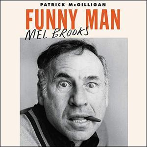 Funny Man: Mel Brooks [Audiobook]