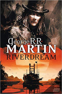 Riverdream - George R. R. Martin