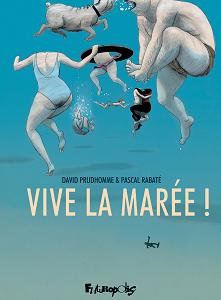 Vive La Marée!