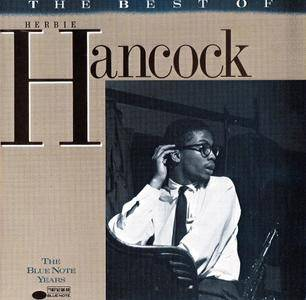 Herbie Hancock - The Best Of (The Blue Note Years) (1988) Reissue 1995 [Re-Up]