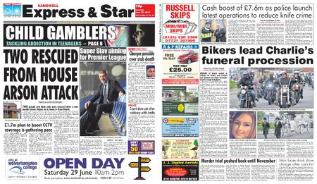 Express and Star Sandwell Edition – June 25, 2019