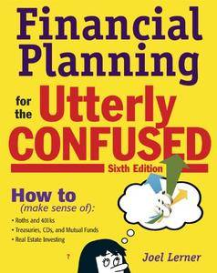 Financial Planning for the Utterly Confused (Repost)