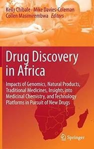 Drug Discovery in Africa: Impacts of Genomics, Natural Products, Traditional Medicines, Insights into Medicinal Chemistry, and
