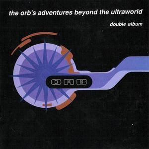 The Orb - The Orb's Adventures Beyond The Ultraworld (2CD) (1991) {Inter-Modo/Island Red} **[RE-UP]**