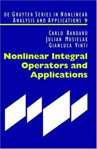 Nonlinear Integral Operators and Applications