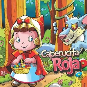 «Caperucita roja» by Charles Perrault