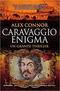 Caravaggio enigma - Alex Connor