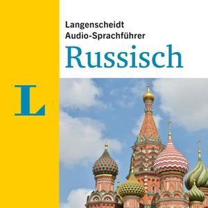 «Langenscheidt Audio-Sprachführer: Russisch» by Diverse Autoren,Langenscheidt-Redaktion