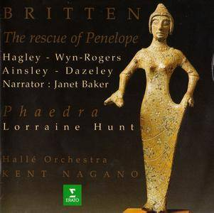 Halle Orchestra, Kent Nagano - Benjamin Britten: The Rescue of Penelope; Phaedra (1996)