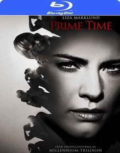 Annika Bengtzon: Crime Reporter - Prime Time (2012)