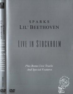 Sparks - Lil' Beethoven: Live In Stockholm (2004)
