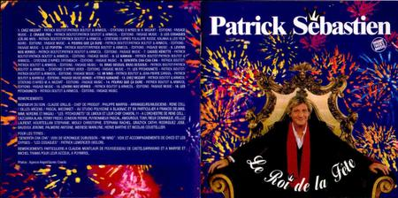 Patrick Sebastien - Le Roi De La Fete