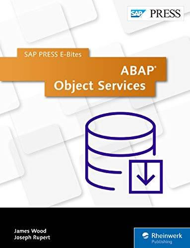 ABAP Object Services (SAP PRESS E-Bites Book 37)
