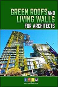 Green Roofs And Living Walls For Architects [Repost]