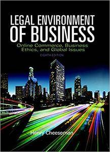 Legal Environment of Business: Online Commerce, Ethics, and Global Issues