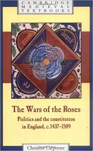 The Wars of the Roses (Cambridge Medieval Textbooks)
