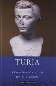 Turia: A Roman Woman's Civil War (Women in Antiquity)(Repost)