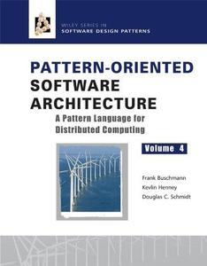 Pattern-oriented software architecture, vol.4: patterns for distributed computing