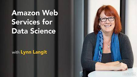 Lynda - Amazon Web Services for Data Science