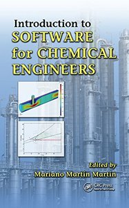 Introduction to Software for Chemical Engineers (repost)