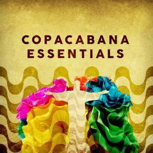 VA - Copacabana Essentials (2018)