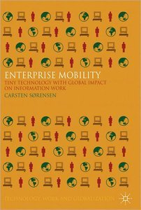 Enterprise Mobility: Tiny Technology with Global Impact on Work (repost)