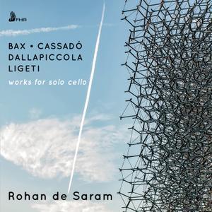 Rohan de Saram - Bax, Ligeti, Dallapiccola & Cassadó: Works for Solo Cello (2019) [Official Digital Download 24/96]
