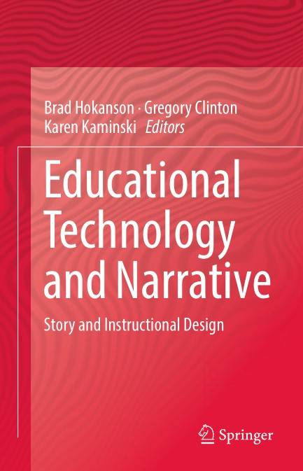 Educational Technology and Narrative: Story and Instructional Design