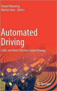 Automated Driving: Safer and More Efficient Future Driving (repost)