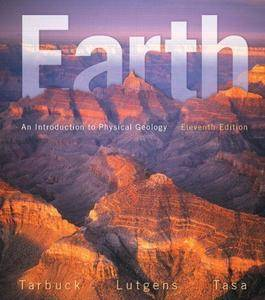 Earth: An Introduction to Physical Geology (11th Edition) (repost)