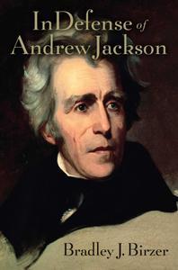 In Defense of Andrew Jackson