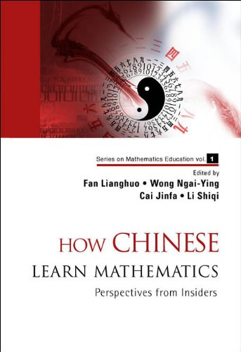 How Chinese Learn Mathematics: Perspectives from Insiders (Repost)
