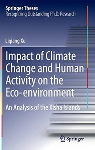 Impact of Climate Change and Human Activity on the Eco-environment: An Analysis of the Xisha Islands