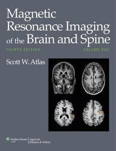 Magnetic Resonance Imaging of the Brain and Spine, 4 edition (repost)