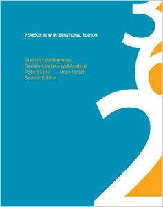 Statistics for Business: Decision Making and Analysis (Repost)