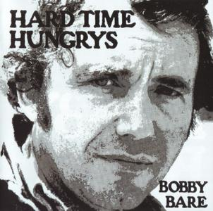 Bobby Bare - Hard Time Hungrys / The Winner...And Other Losers (2012) { {Omni Recording OMNI-156 rec 1975-1976}