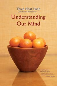 Understanding Our Mind: Fifty Verses on Buddhist Psychology
