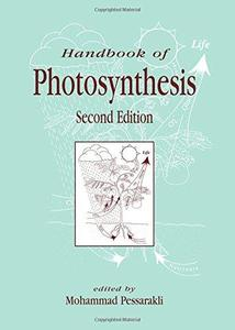 Handbook of Photosynthesis, Second Edition (Books in Soils, Plants, and the Environment)