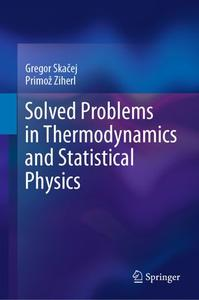 Solved Problems in Thermodynamics and Statistical Physics (Repost)