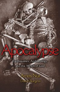 Apocalypse: Earthquakes, Archaeology, and the Wrath of God (repost)