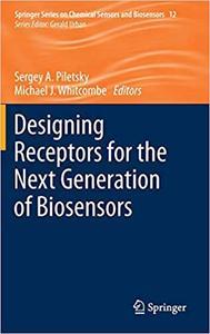 Designing Receptors for the Next Generation of Biosensors
