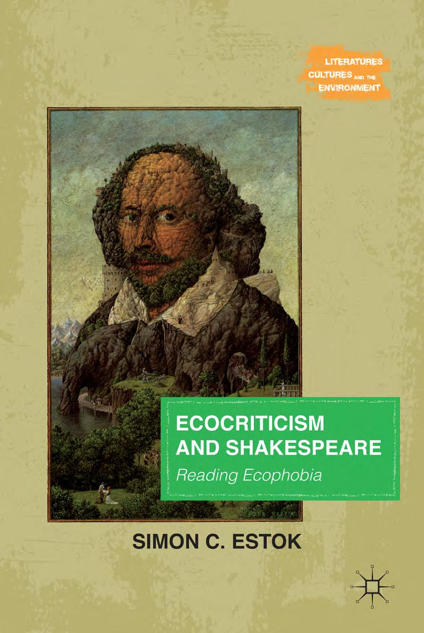 Ecocriticism and Shakespeare: Reading Ecophobia