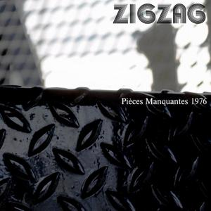 ZigZag - Pièces Manquantes 1976 (2014) {Limited Edition}