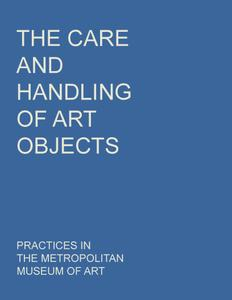 "Marjorie Shelley, ""The Care and Handing of Art Objects"""