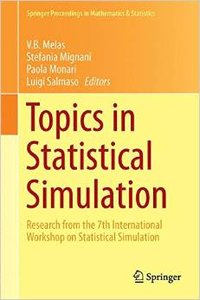 Topics in Statistical Simulation: Research Papers from the 7th International Workshop on Statistical Simulation