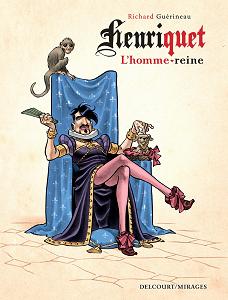 Henriquet L'homme-reine