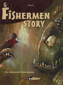 Fishermen Story - Tome 1